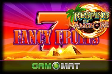 Fancy Fruits Respin of Amun-Re