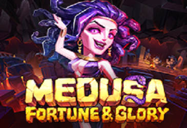 Medusa: Fortune & Glory